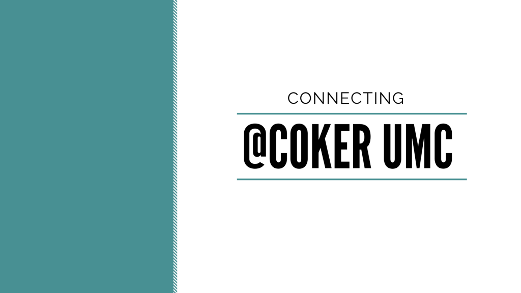 Connecting at Coker