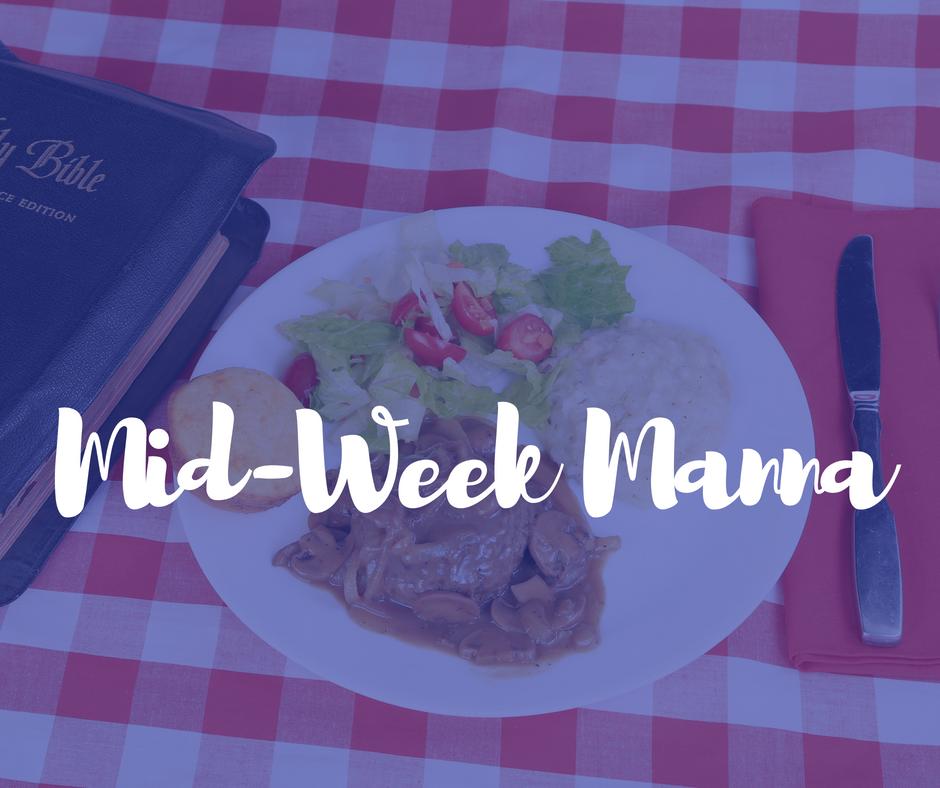 Mid-Week Manna