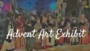 Advent Art Exhibit