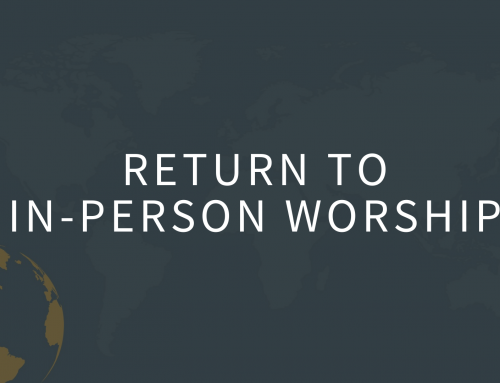 Return to In-Person Worship Update